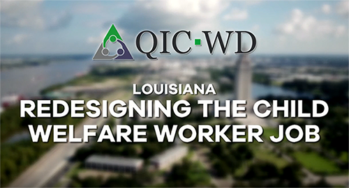 Redesigning the Child Welfare Worker Job