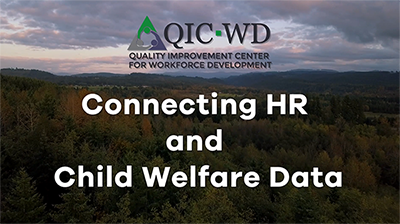 Connecting HR and Child Welfare Data